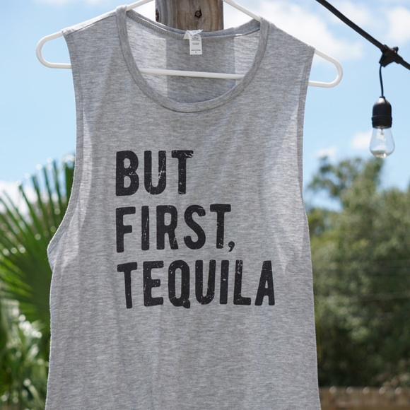 Tops - But First, Tequila Large Shirt